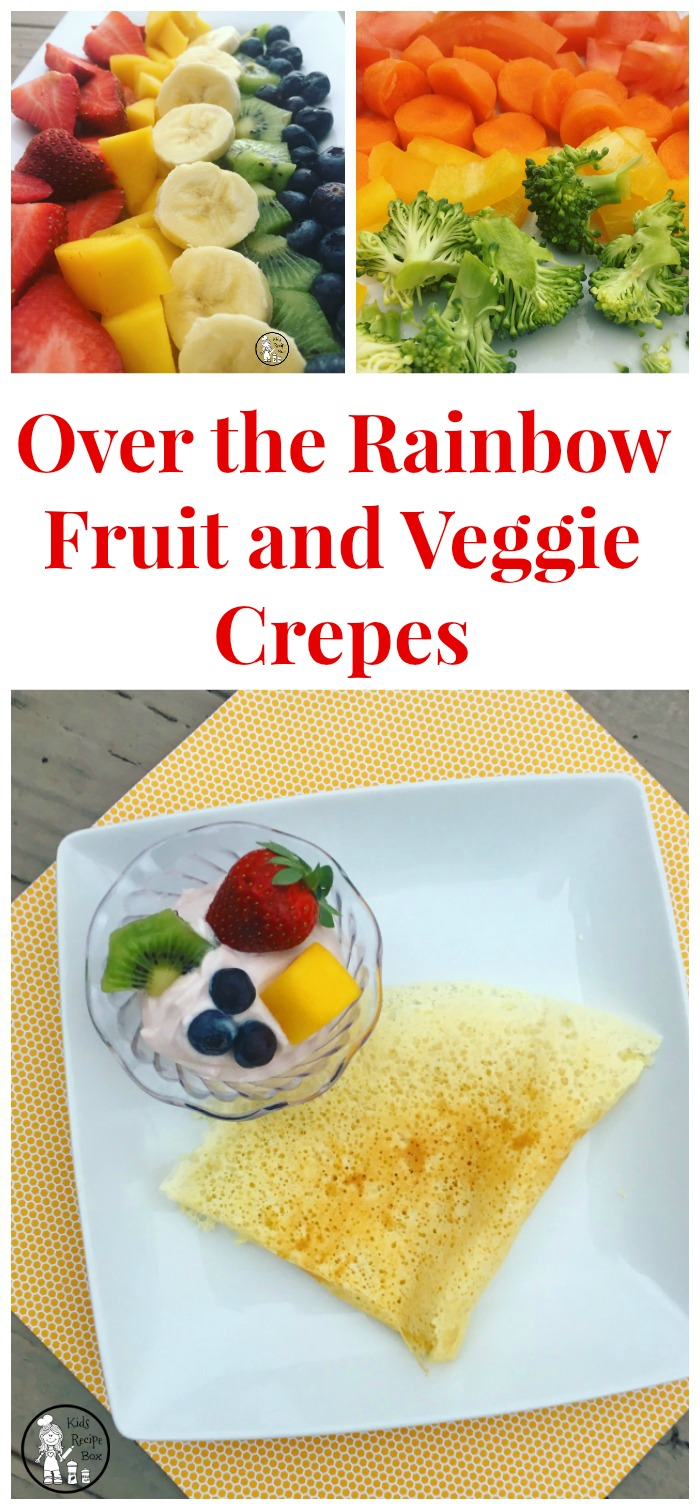 Over the Rainbow Fruit and Veggie Crepes